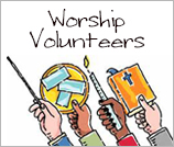 Worship Volunteers